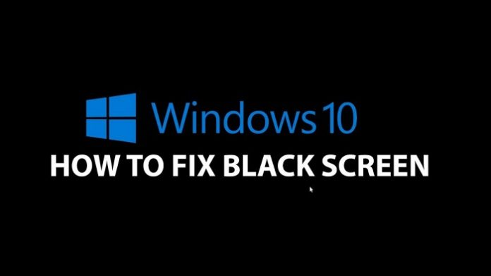 How To Fix The Black Screen Problem In Windows 10