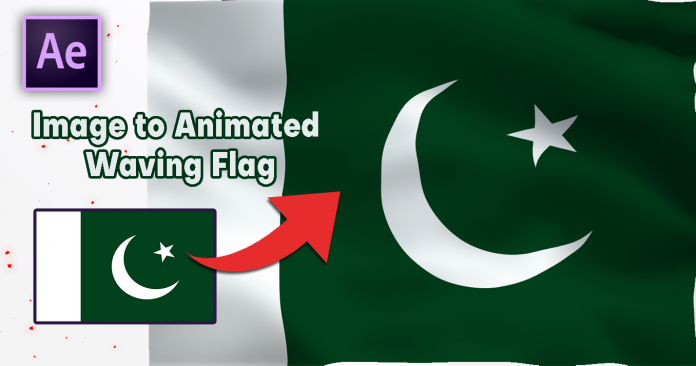 How To Create Image to Animated Waving Flag In After Effects & Download Free Project File